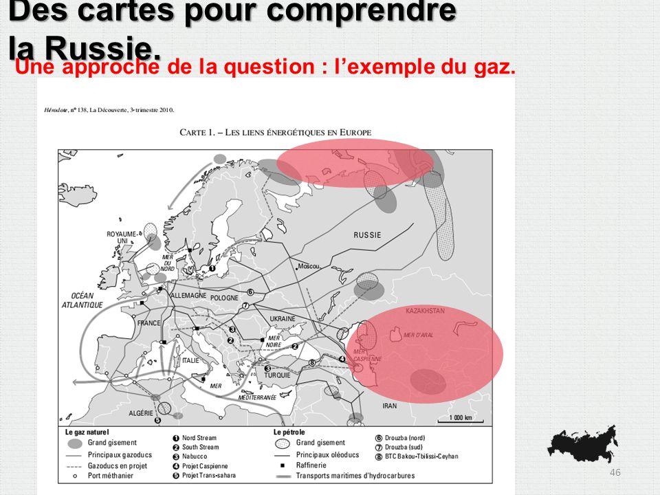 Des cartes pour comprendre la Russie. Une approche de la question : lexemple du gaz. 46