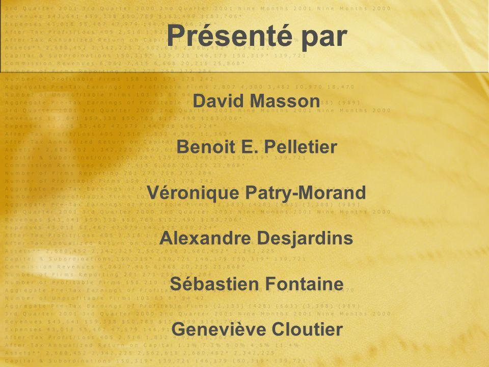 Présenté par David Masson Benoit E.