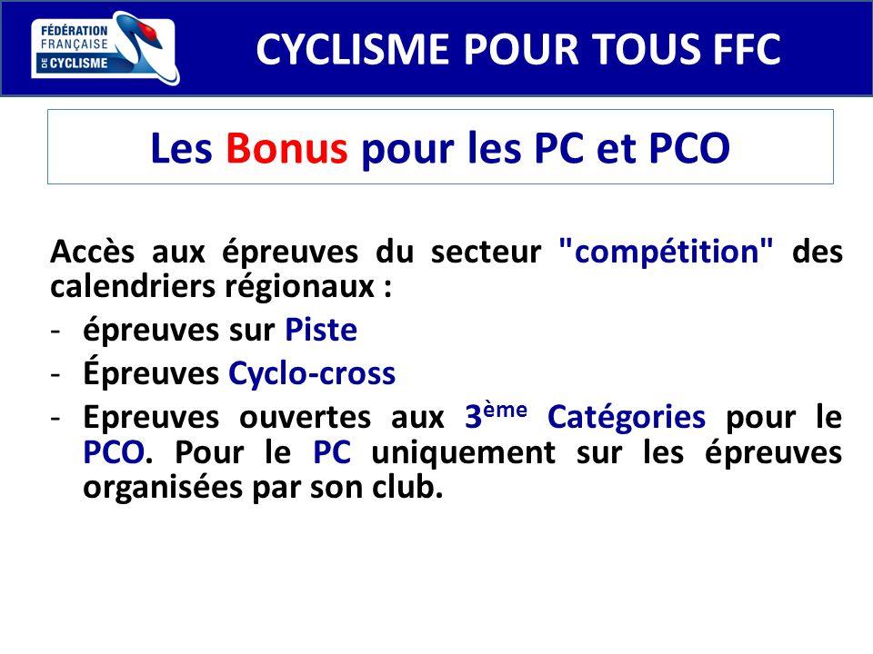 CYCLISME POUR TOUS FFC Les Bonus pour les PC et PCO Accès aux épreuves du secteur