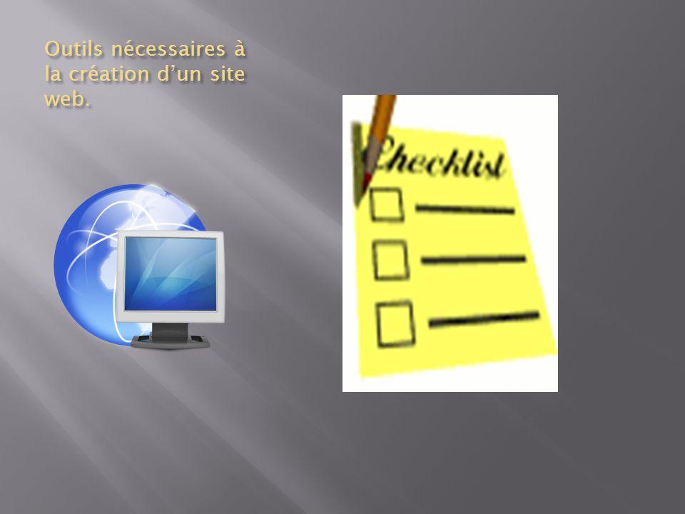 Outils nécessaires à la création dun site web.
