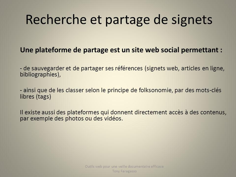 Une plateforme de partage est un site web social permettant : - de sauvegarder et de partager ses références (signets web, articles en ligne, bibliogr