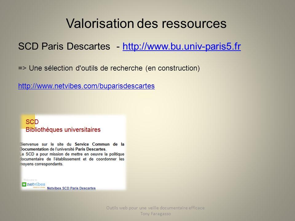 Valorisation des ressources SCD Paris Descartes - http://www.bu.univ-paris5.frhttp://www.bu.univ-paris5.fr => Une sélection d'outils de recherche (en