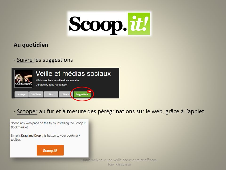 Au quotidien - Suivre les suggestions - Scooper au fur et à mesure des pérégrinations sur le web, grâce à lapplet Outils web pour une veille documenta