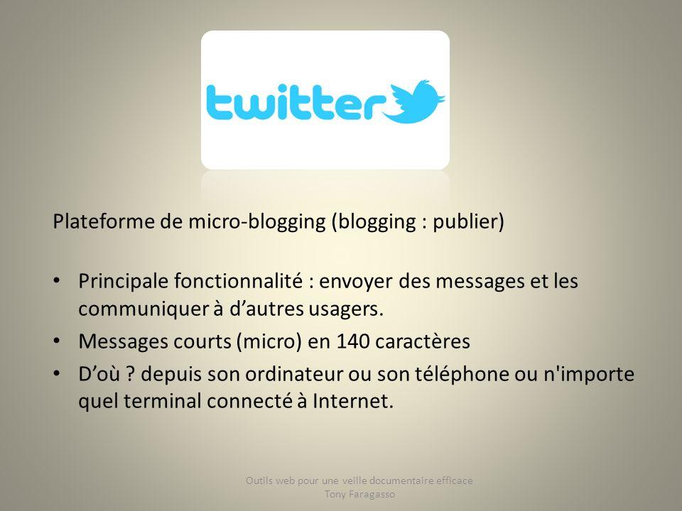 Plateforme de micro-blogging (blogging : publier) Principale fonctionnalité : envoyer des messages et les communiquer à dautres usagers. Messages cour