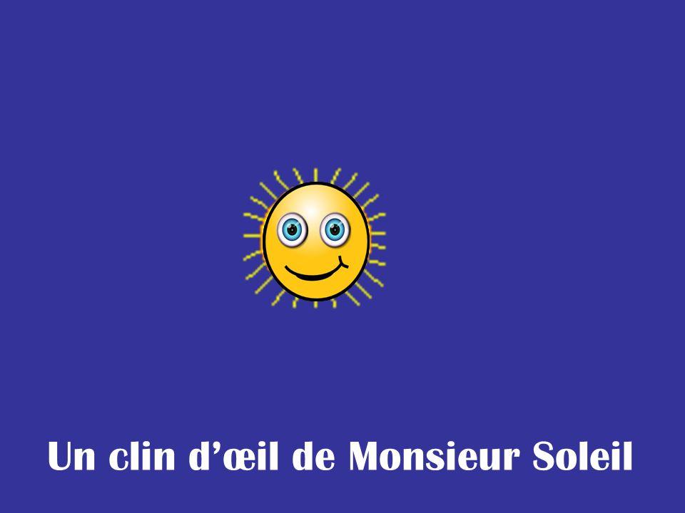 Un clin dœil de Monsieur Soleil