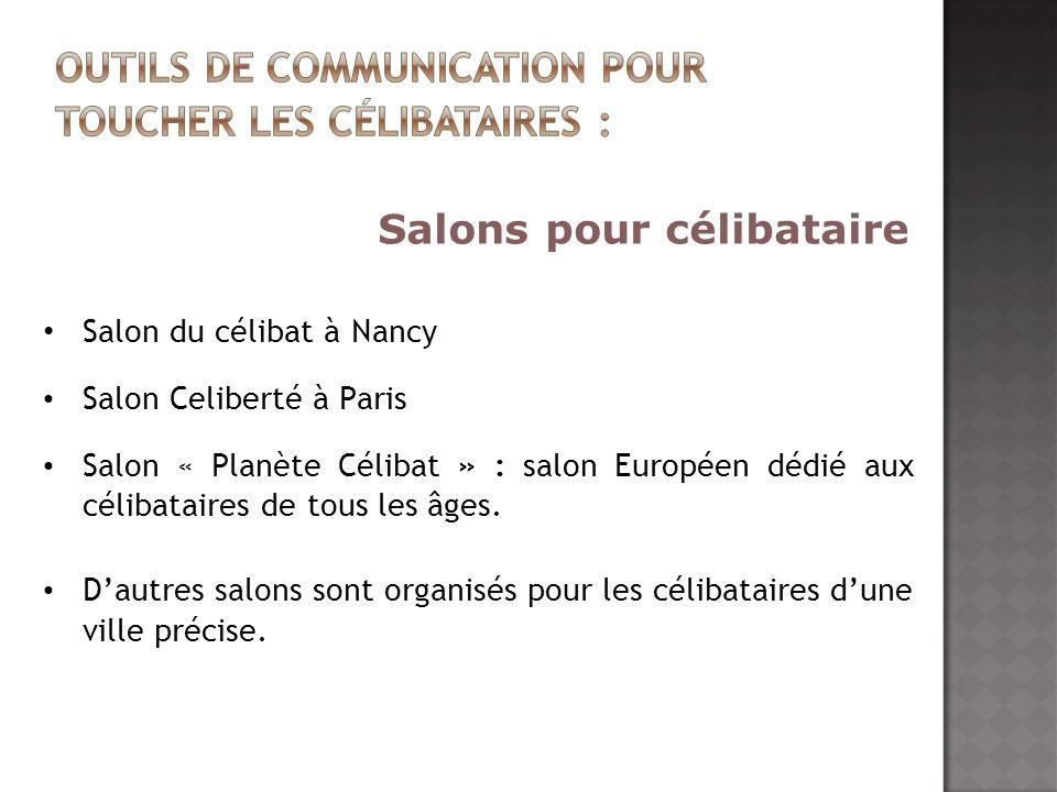 Salon du célibat à Nancy Salon Celiberté à Paris Salon « Planète Célibat » : salon Européen dédié aux célibataires de tous les âges. Dautres salons so