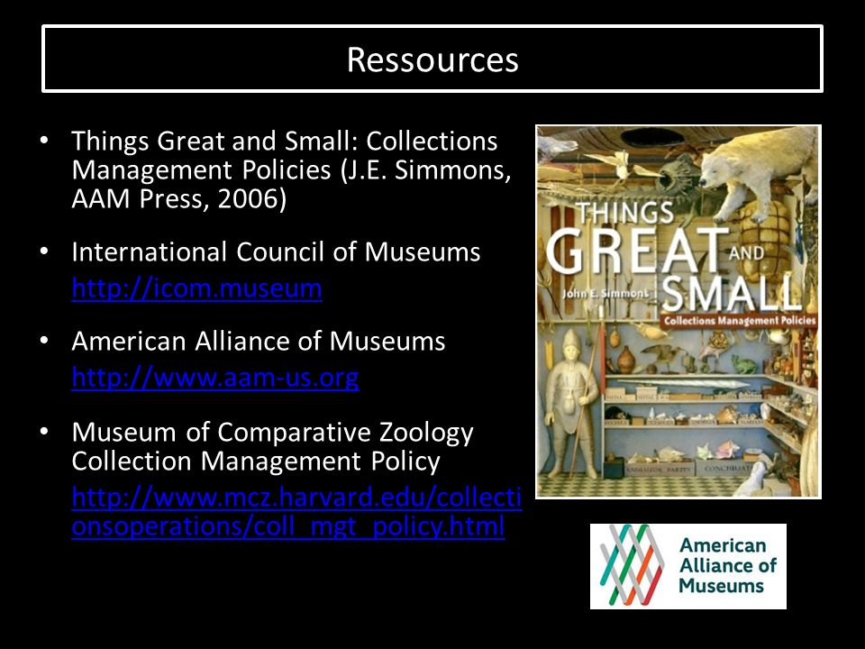 Things Great and Small: Collections Management Policies (J.E.