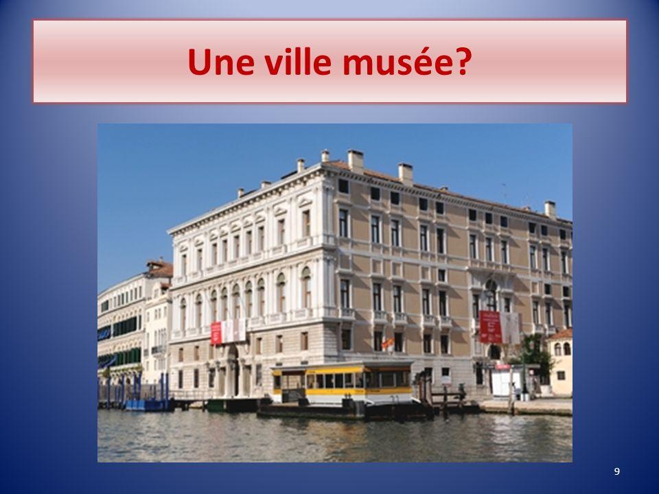 Une ville musée? 9