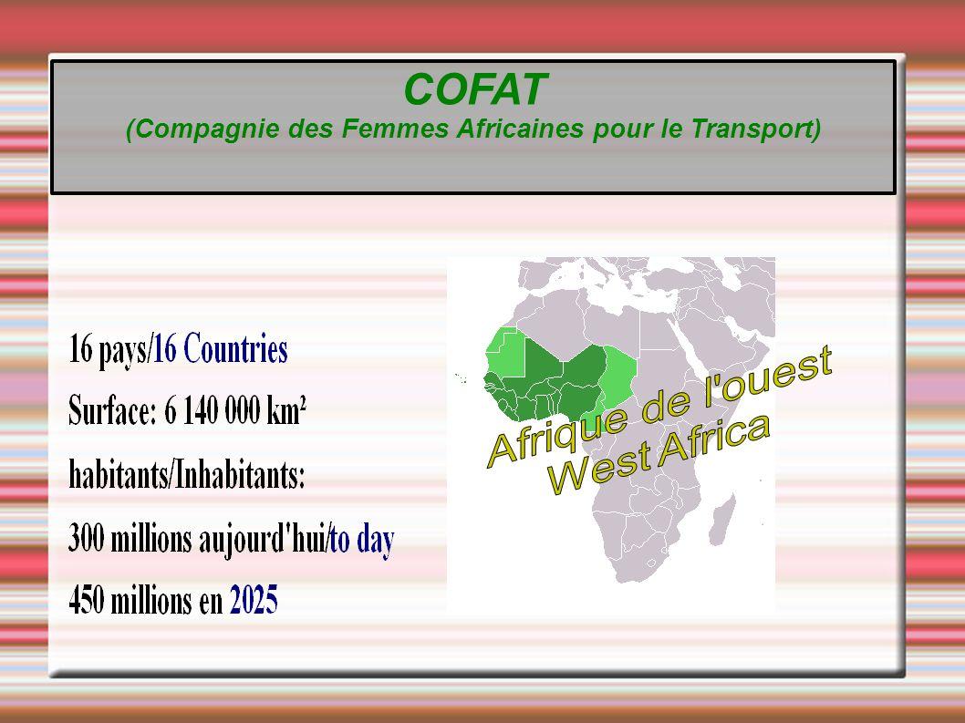 Afrique de l Ouest West Africa COFAT (Compagnie des Femmes Africaines pour le Transport)