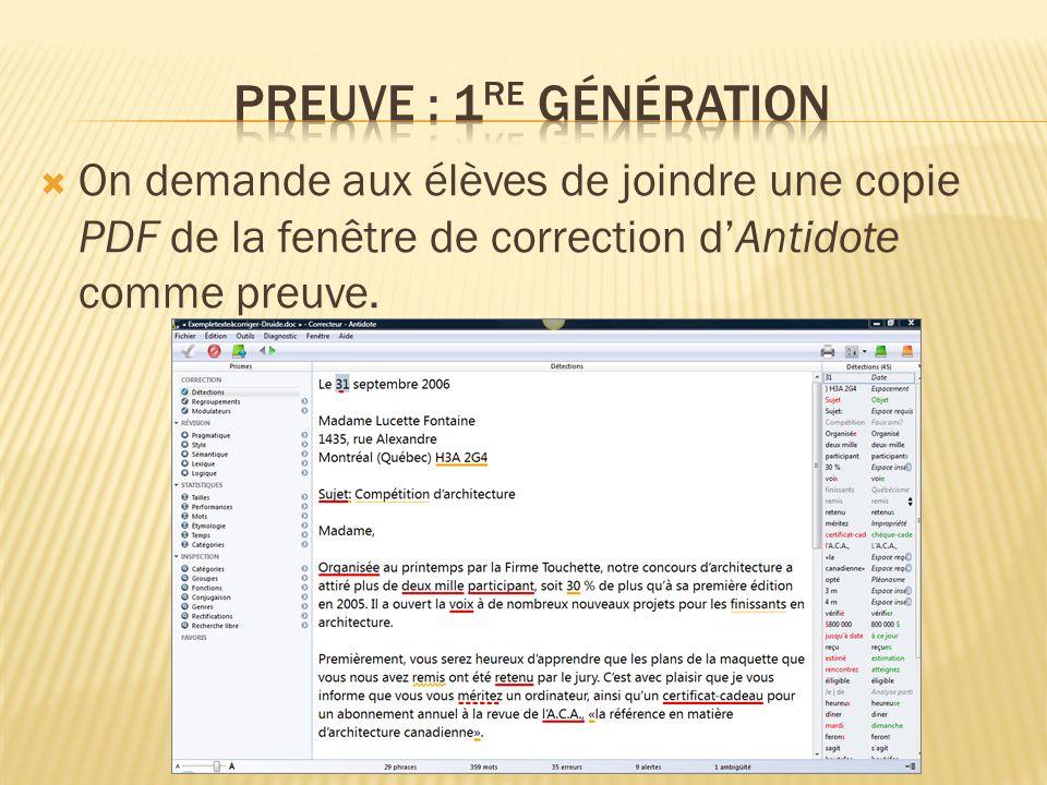 On demande aux élèves de joindre une copie PDF de la fenêtre de correction dAntidote comme preuve.
