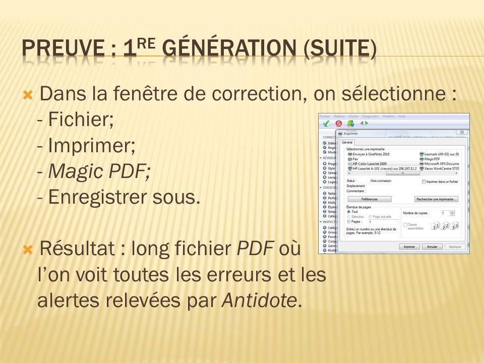 Dans la fenêtre de correction, on sélectionne : - Fichier; - Imprimer; - Magic PDF; - Enregistrer sous.