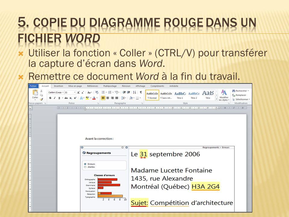 Utiliser la fonction « Coller » (CTRL/V) pour transférer la capture décran dans Word.