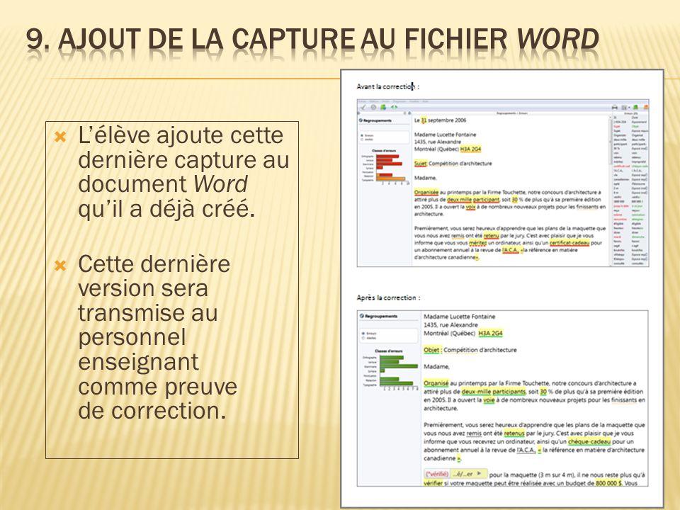 Lélève ajoute cette dernière capture au document Word quil a déjà créé.