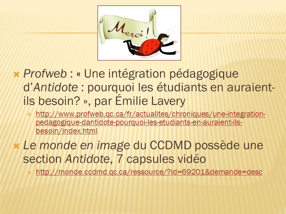 Profweb : « Une intégration pédagogique dAntidote : pourquoi les étudiants en auraient- ils besoin.