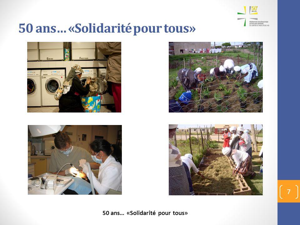 50 ans… «Solidarité pour tous» 7