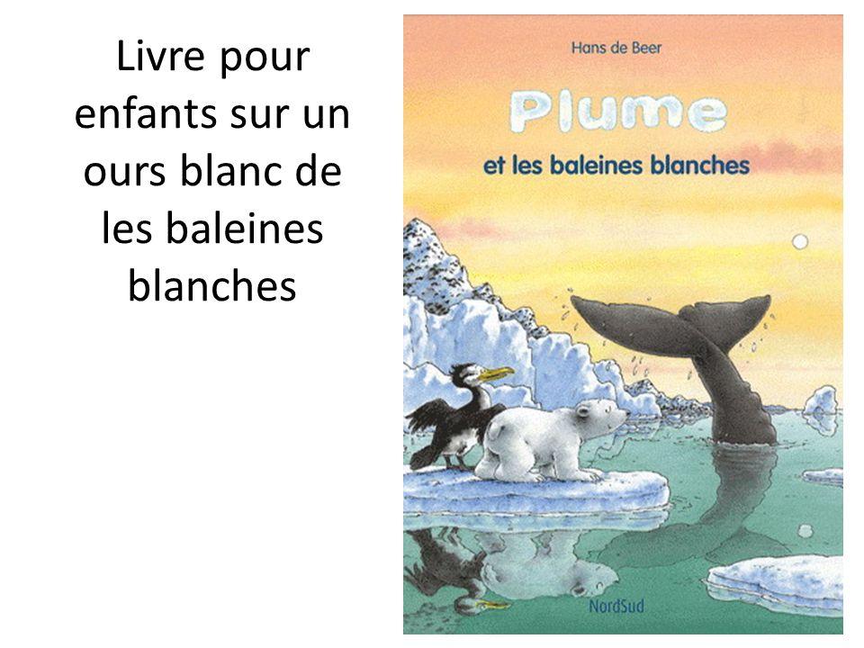 Livre pour enfants sur un ours blanc de les baleines blanches