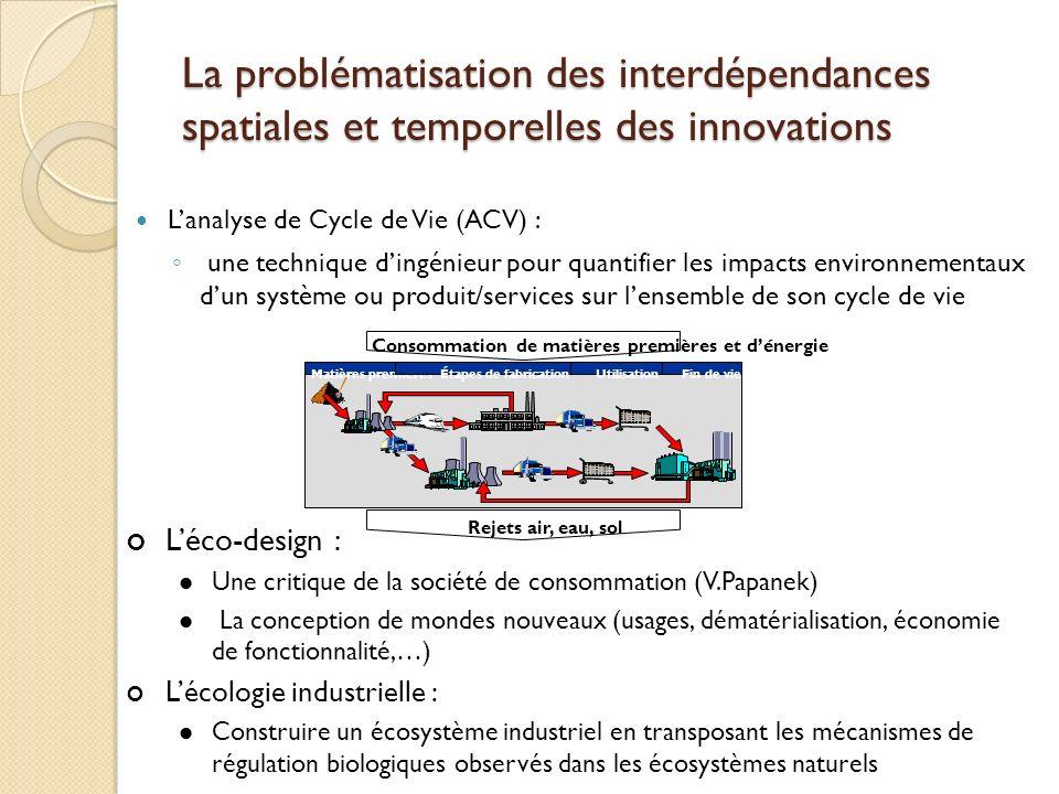 La problématisation des interdépendances spatiales et temporelles des innovations Lanalyse de Cycle de Vie (ACV) : une technique dingénieur pour quant