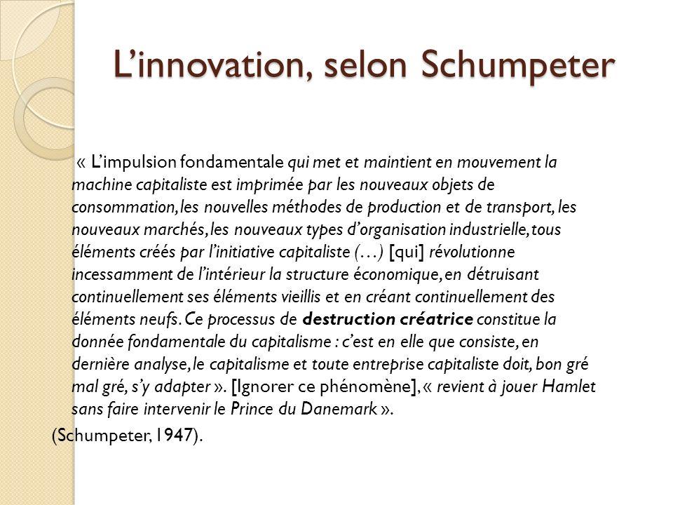 Les idées reçues de linnovation 1) A lorigine de linnovation, un inventeur, un entrepreneur 2) Un processus linéaire à lorigine duquel se trouve la R&D 3) Un processus dabord technique et économique 4) Les innovations qui réussissent sont les plus efficaces 5) Les innovations qui réussissent sont celles qui répondent à la demande 6) L innovation : une affaire de leader visionnaire 7) Induirait des changements radicaux (révolutions technologiques) 8) Un jaillissement créatif ponctuel 9) linnovation serait rétive à lorganisation