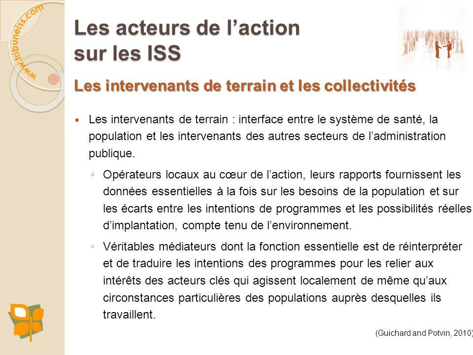 Les intervenants de terrain et les collectivités Les intervenants de terrain : interface entre le système de santé, la population et les intervenants