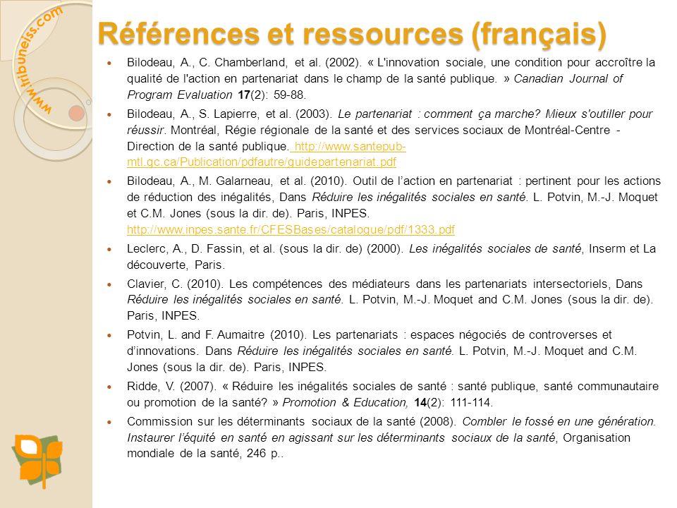 Références et ressources (français) Bilodeau, A., C. Chamberland, et al. (2002). « L'innovation sociale, une condition pour accroître la qualité de l'