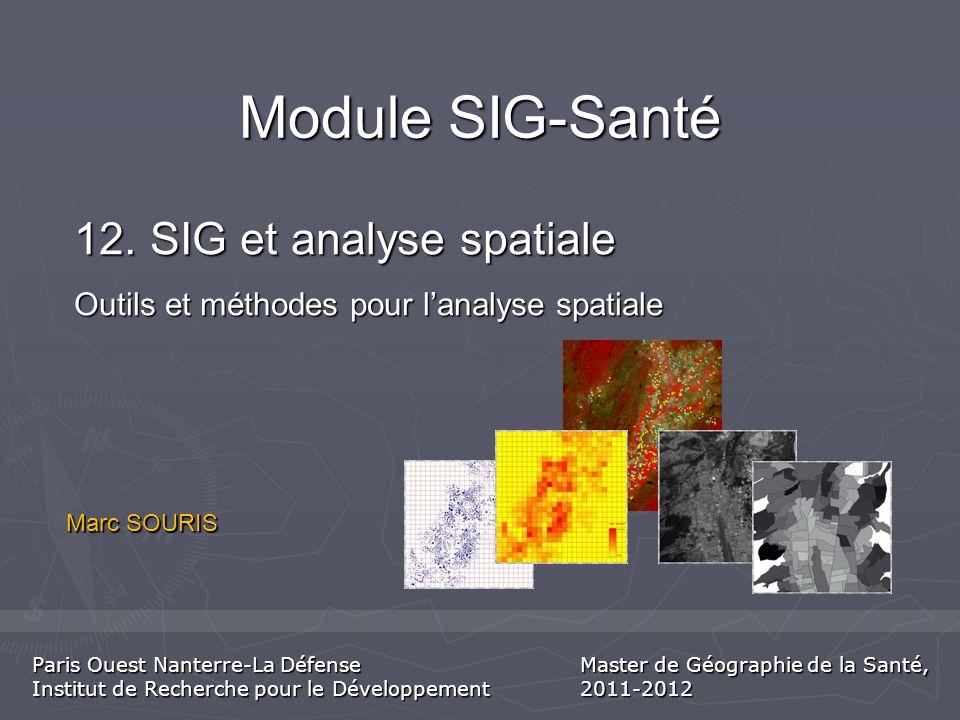 Marc SOURIS Module SIG-Santé 12.