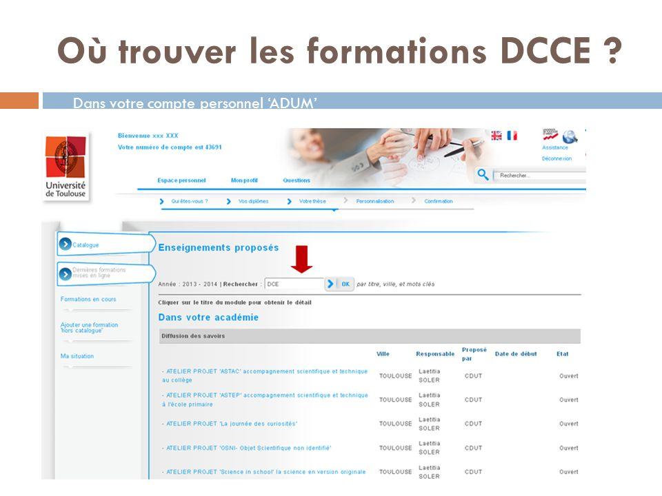 Où trouver les formations DCCE ? Dans votre compte personnel ADUM