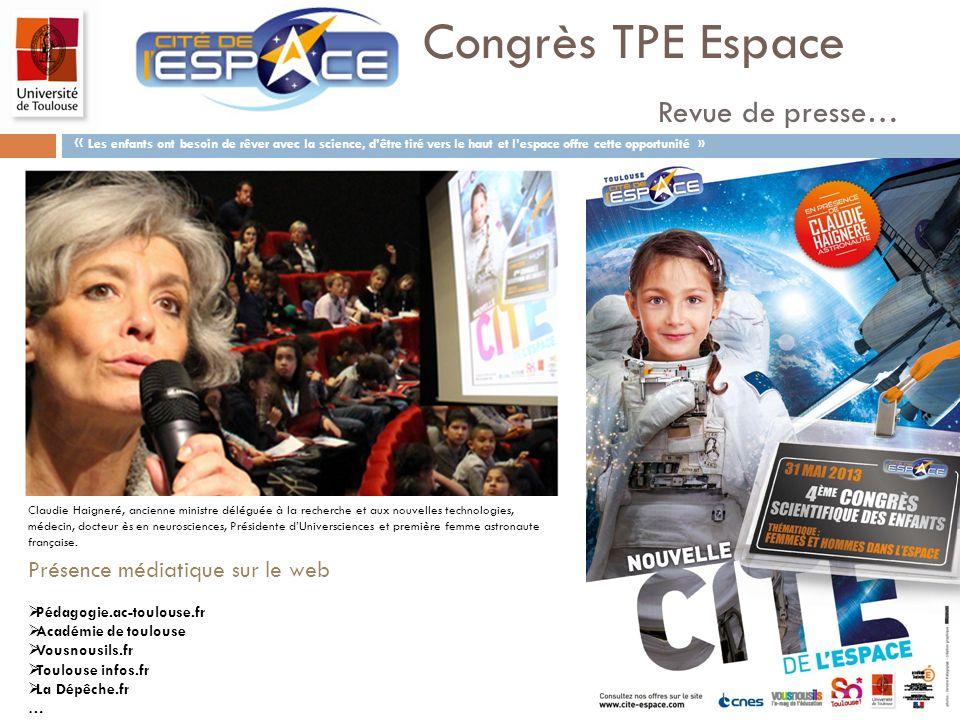 Congrès TPE Espace Revue de presse… Présence médiatique sur le web Pédagogie.ac-toulouse.fr Académie de toulouse Vousnousils.fr Toulouse infos.fr La D