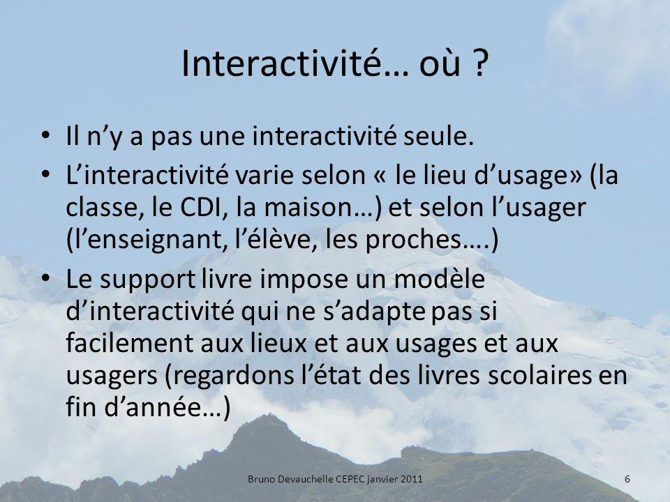Interactivité… où . Il ny a pas une interactivité seule.