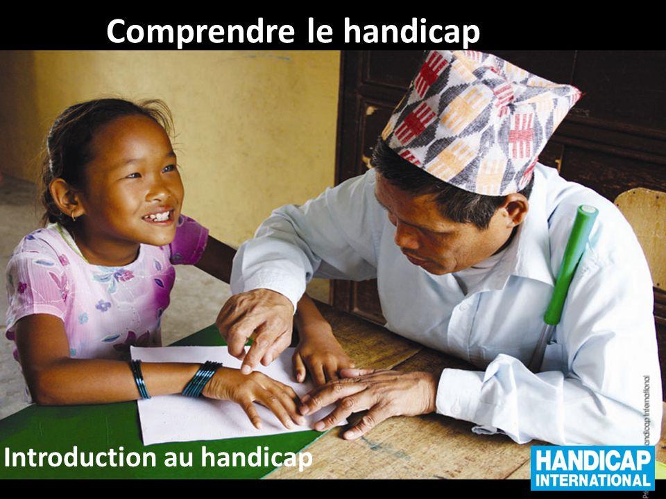 Comprendre le handicap Introduction au handicap