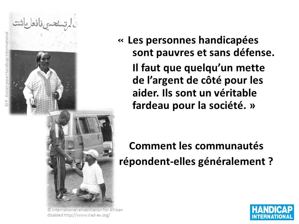 « Les personnes handicapées sont pauvres et sans défense.