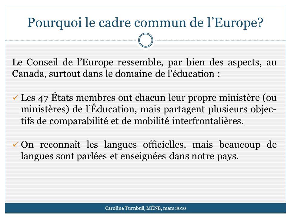 Pourquoi le cadre commun de lEurope.
