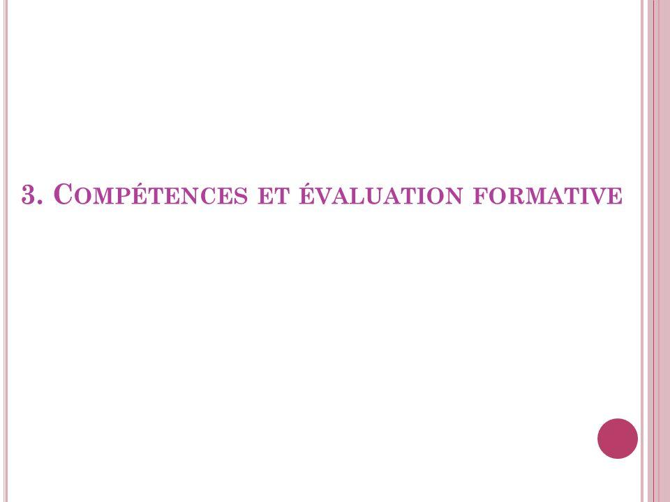 3. C OMPÉTENCES ET ÉVALUATION FORMATIVE