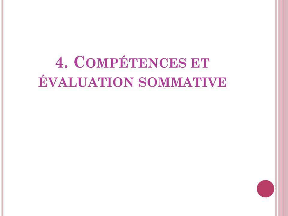 4. C OMPÉTENCES ET ÉVALUATION SOMMATIVE
