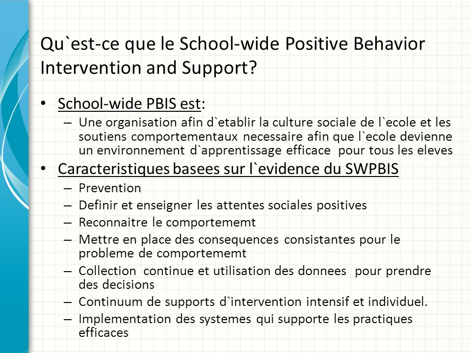 Qu`est-ce que le School-wide Positive Behavior Intervention and Support.