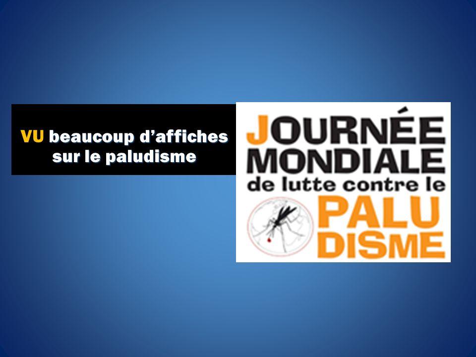 beaucoup daffiches sur le paludisme VU beaucoup daffiches sur le paludisme
