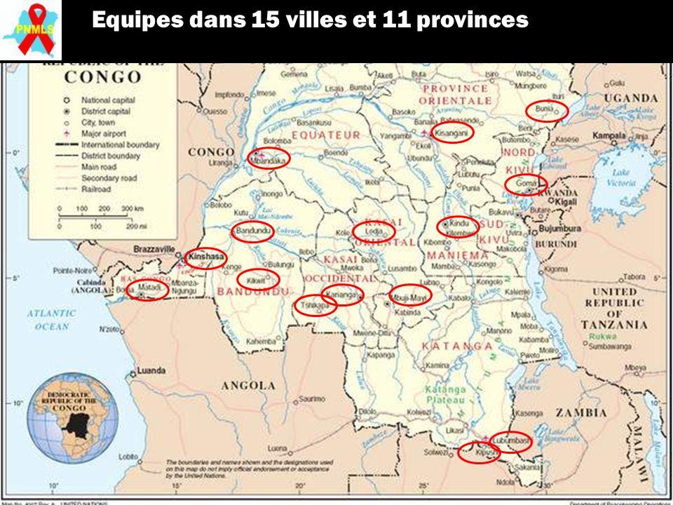 Equipes dans 15 villes et 11 provinces