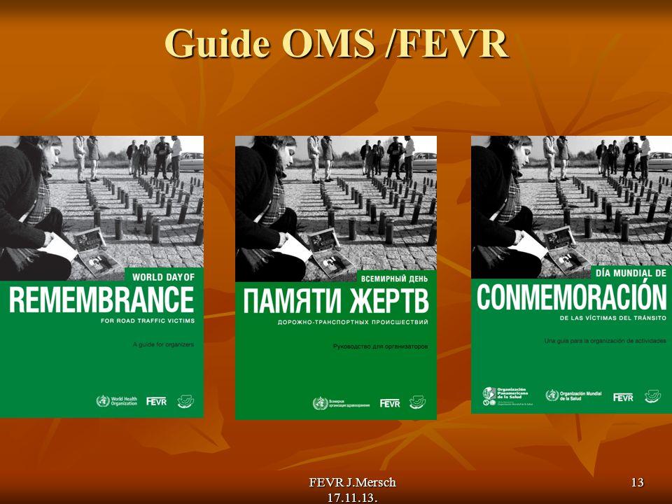 Guide OMS /FEVR FEVR J.Mersch 17.11.13. 13