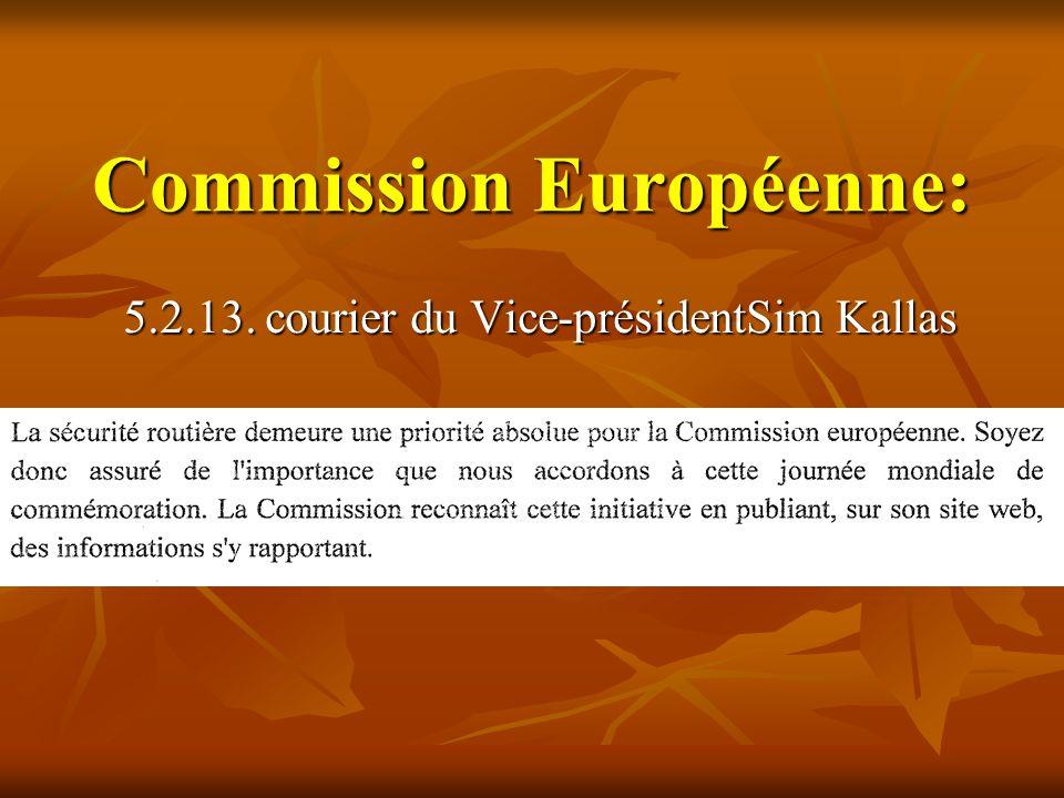 Commission Européenne: 5.2.13. courier du Vice-présidentSim Kallas
