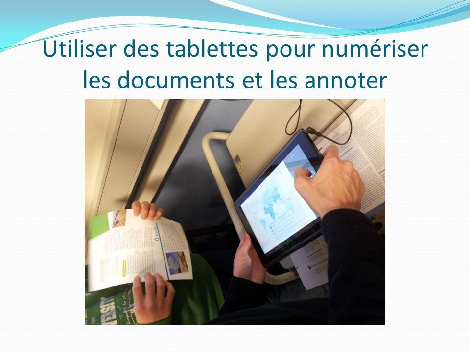 Utiliser des tablettes pour numériser les documents et les annoter