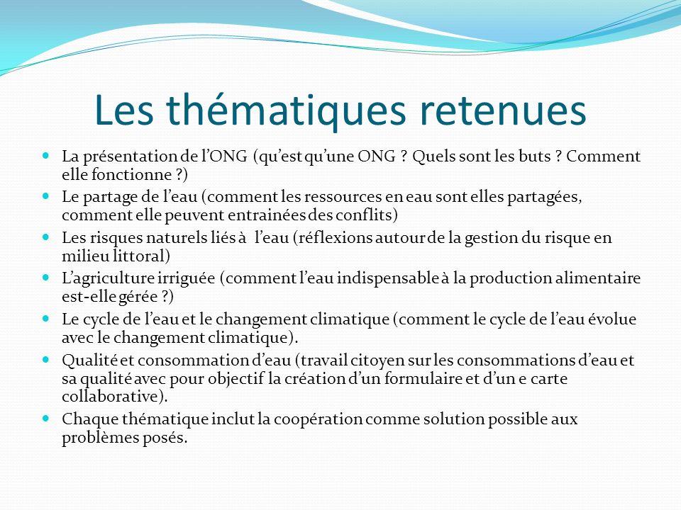Les thématiques retenues La présentation de lONG (quest quune ONG .