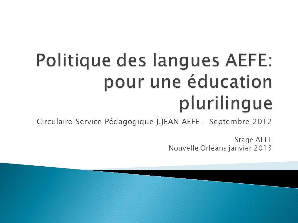 Circulaire Service Pédagogique J.JEAN AEFE- Septembre 2012 Stage AEFE Nouvelle Orléans janvier 2013