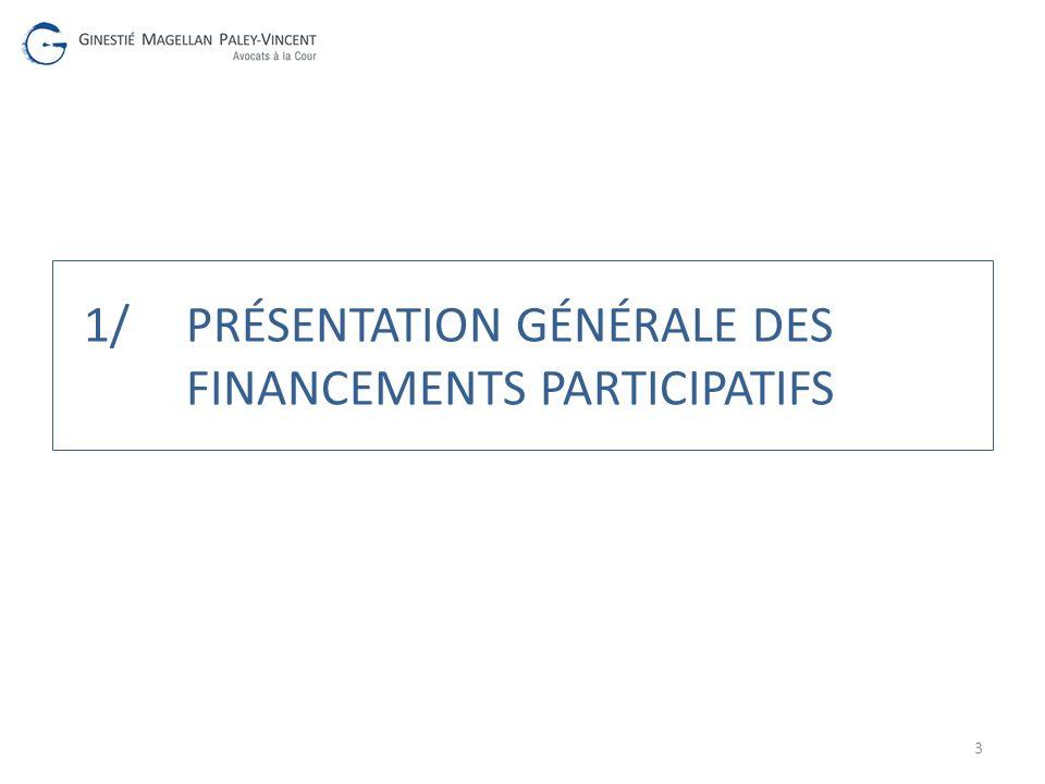 1/PRÉSENTATION GÉNÉRALE DES FINANCEMENTS PARTICIPATIFS 3