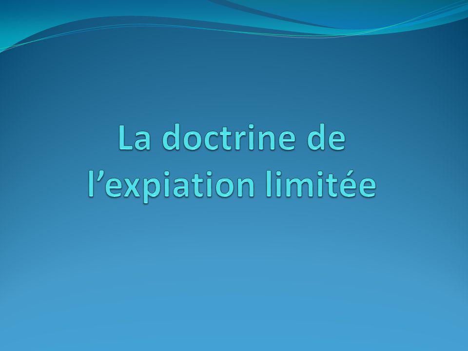 La vision calviniste Expiation «sécurisée» David N.