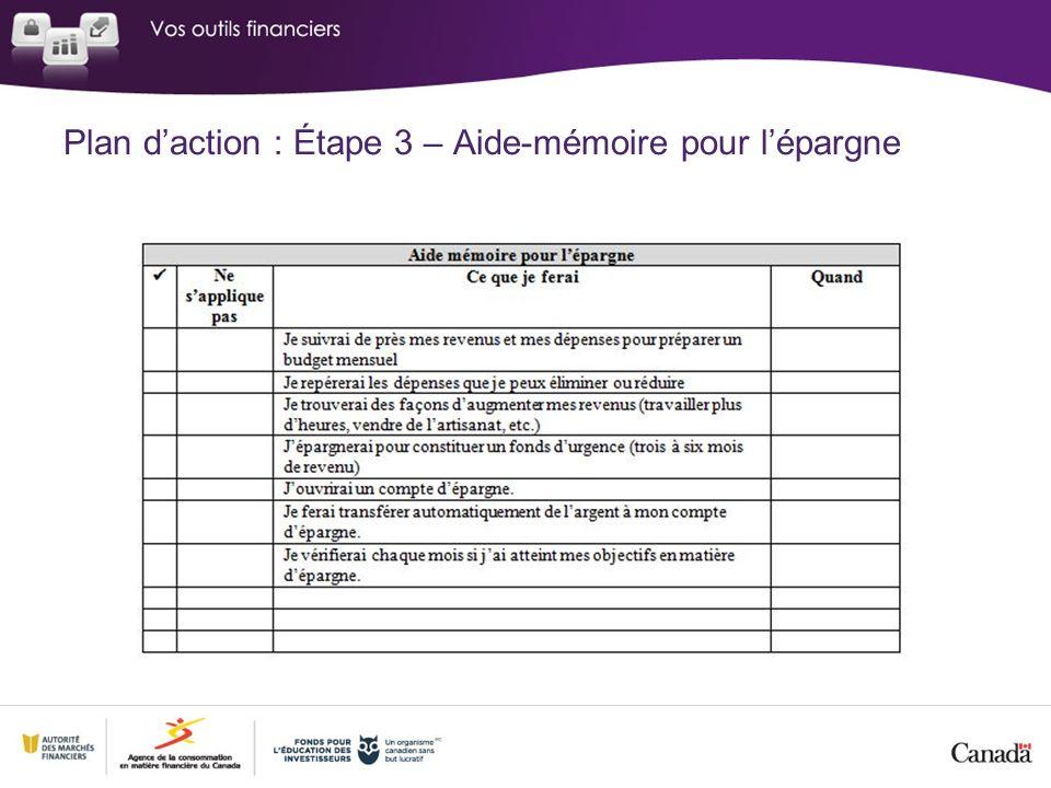 Plan daction : Étape 3 – Aide-mémoire pour lépargne