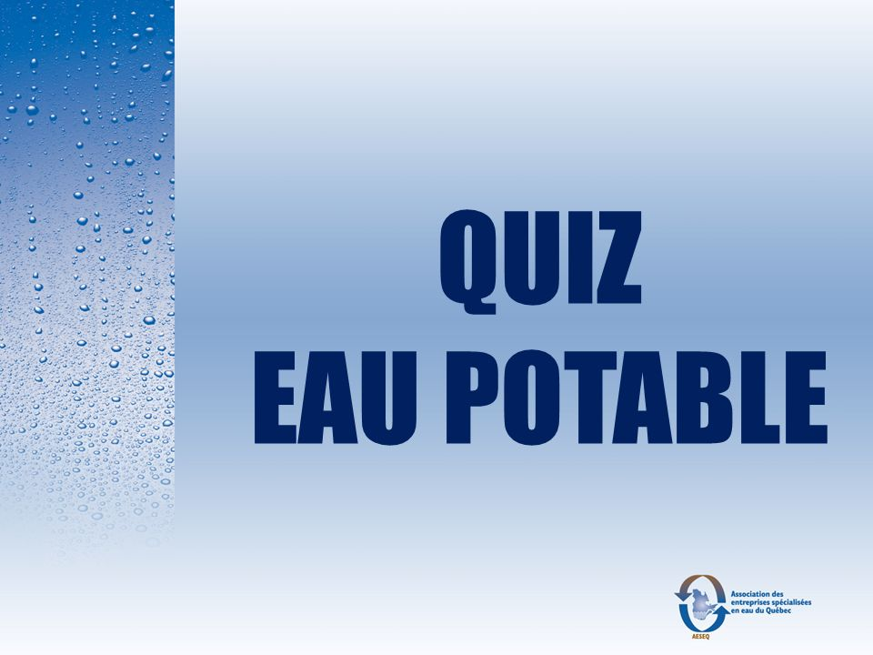 QUIZ EAU POTABLE