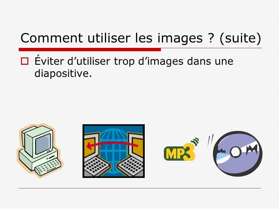 Comment utiliser les images? La grosseur des images est importante.