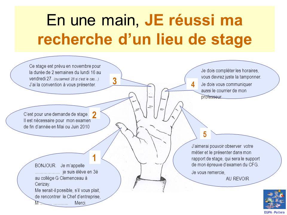 En une main, JE réussi ma recherche dun lieu de stage Jaimerai pouvoir observer votre métier et le présenter dans mon rapport de stage, qui sera le support de mon épreuve dexamen du CFG.