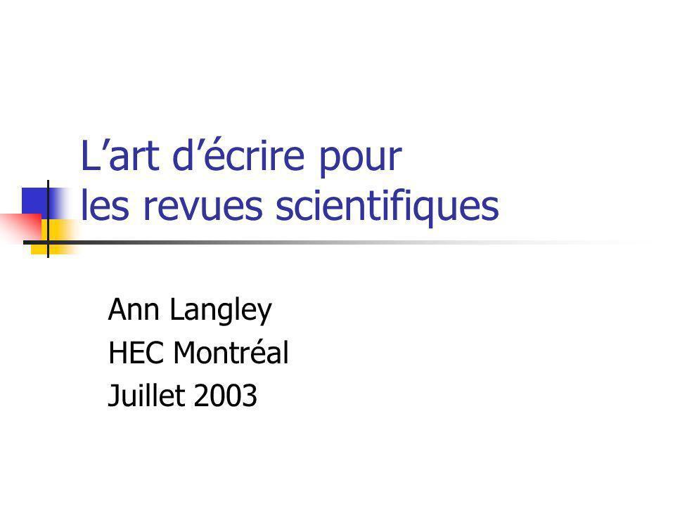 Lart décrire pour les revues scientifiques Ann Langley HEC Montréal Juillet 2003
