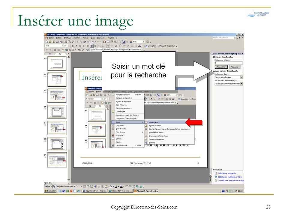Copyright Directeur-des-Soins.com 22 Insérer une image