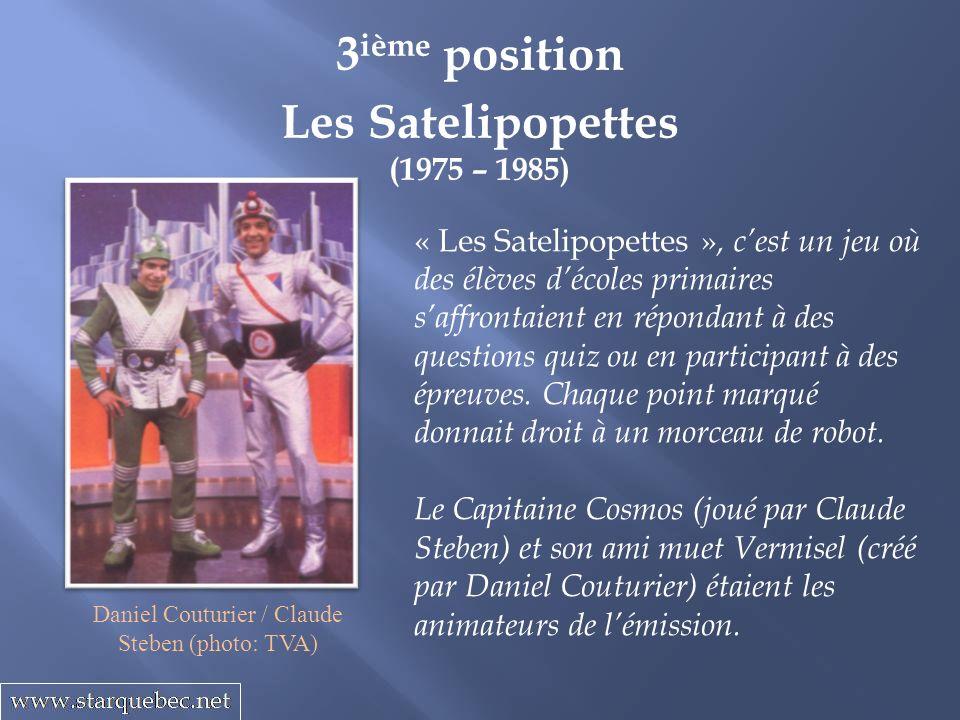 Les Satelipopettes (1975 – 1985) 3 ième position « Les Satelipopettes », cest un jeu où des élèves décoles primaires saffrontaient en répondant à des questions quiz ou en participant à des épreuves.